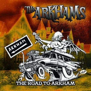 The Arkhams, ROAD TO ARKHAM
